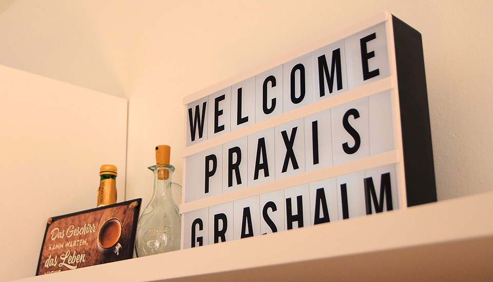Praxis Grashalm Welcome